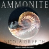 Cover image for audiobook, AMMONITE by Nicola Griffith, read by Gabra Zackman. A planet set in a starry sky, with an image of an ammonite superimposed on the planet, reflecting mountains, cloud, and snow. Title text and narrator name in white, author name in black.